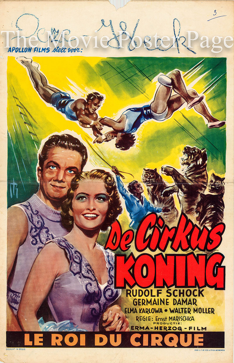Pictured is a Belgian poster for the 1954 Ernst Marischka film Konig Circus starring Rudolf Schock.