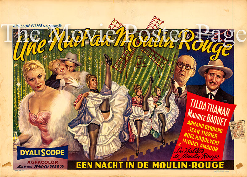 Pictured is a Belgian promotional poster for the 1957 Jean-Claude Roy film Night at the Moulin Rouge starring Tilda Thamar.