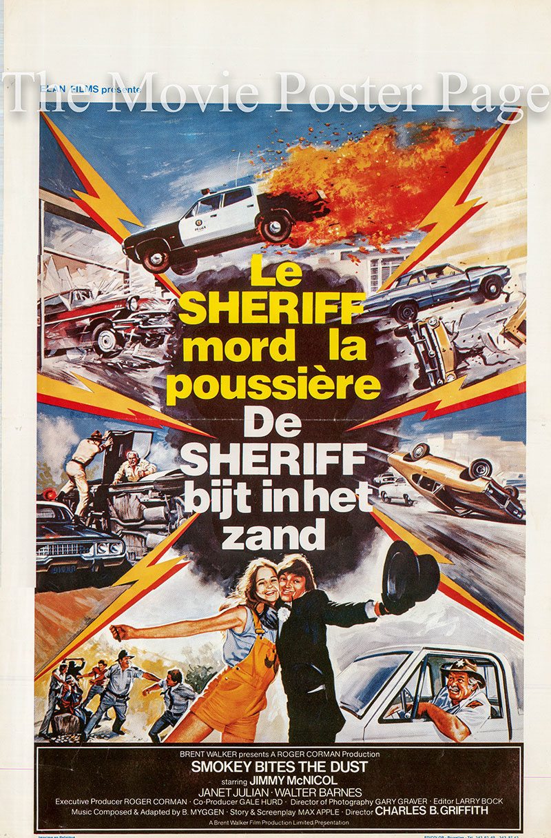 Pictured is a Belgian poster for the 1981 Charles B. Griffith film Smokey Bites the Dust starring Jimmy McNichol as Roscoe Wilton.
