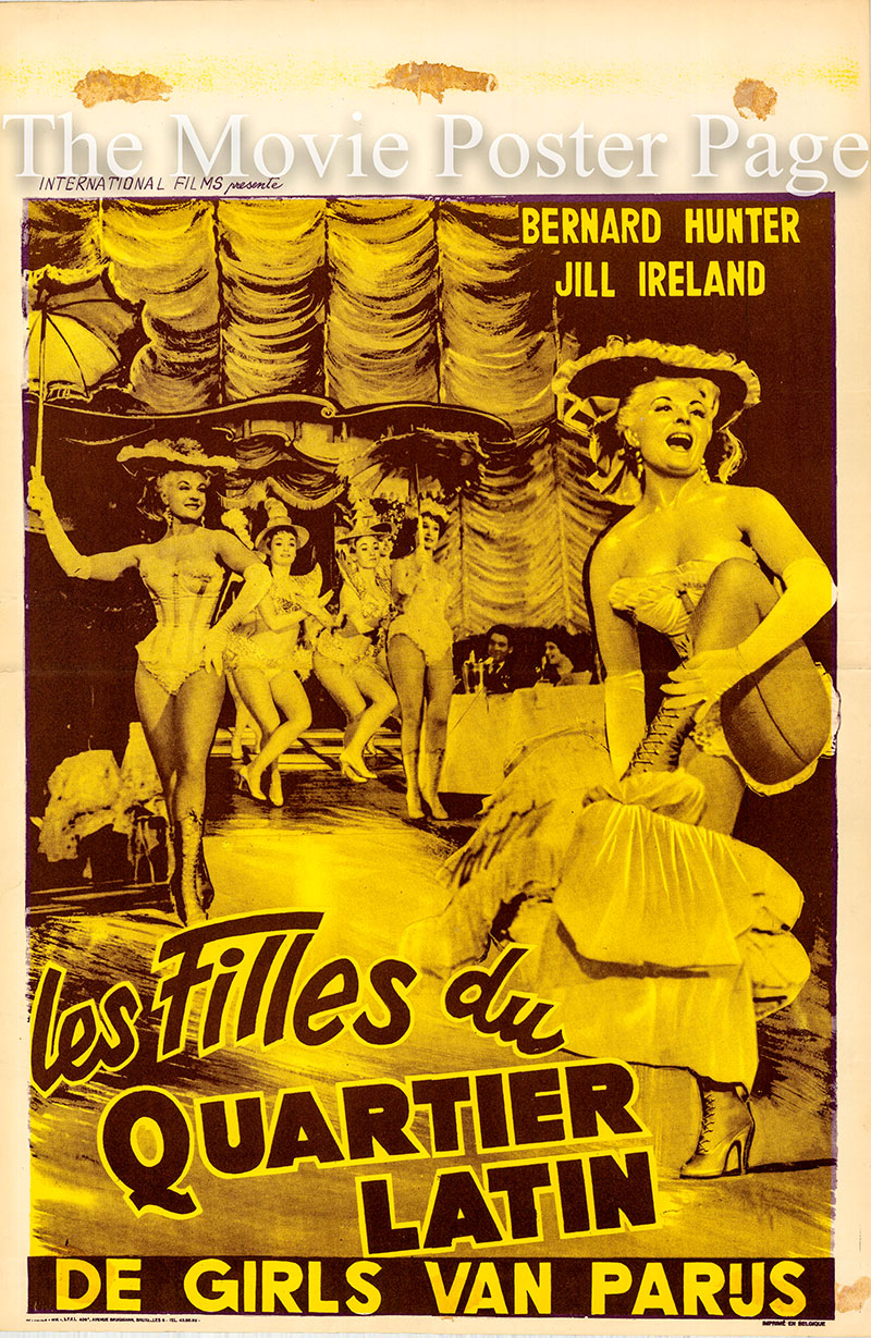 Pictured is a Belgian promotional poster for the 1959 Alfred Travers film Girls of the Latin Quarter starring Jill Ireland as Jill.