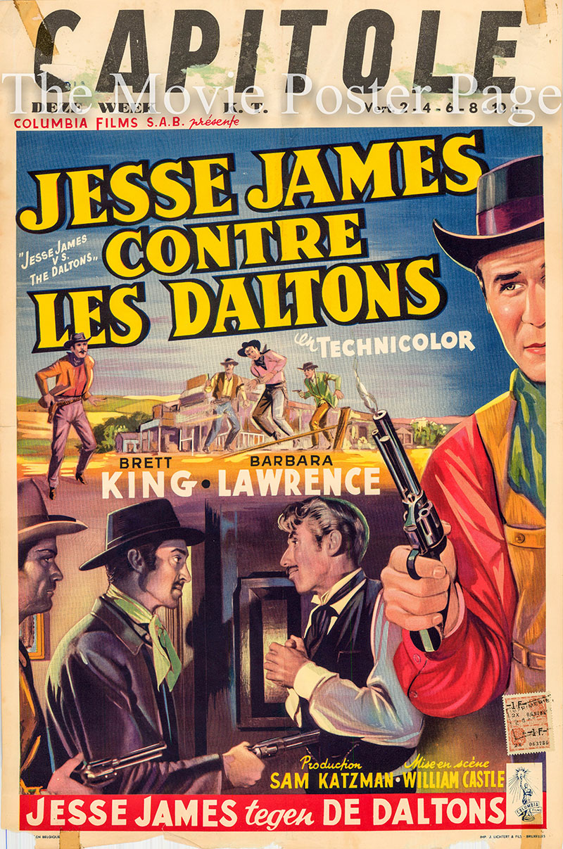 Pictured is a Belgian promotional poster for the 1954 William Castle Film film Jesse James vs. the Daltons, starring Brett King.