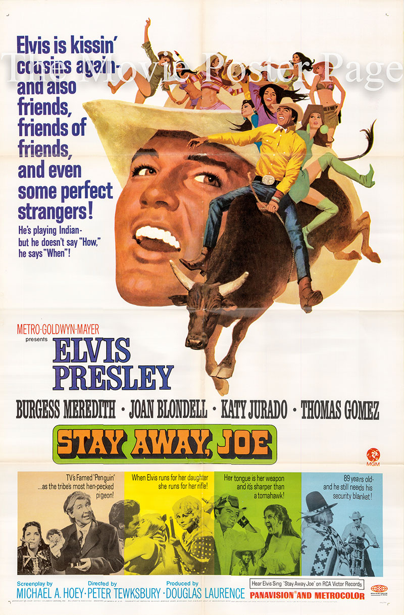 Pictured is a US one-sheet poster for the 1968 Peter Tewksbury film Stay Away Joe starring Elvis Presley as Joe Lightcloud.