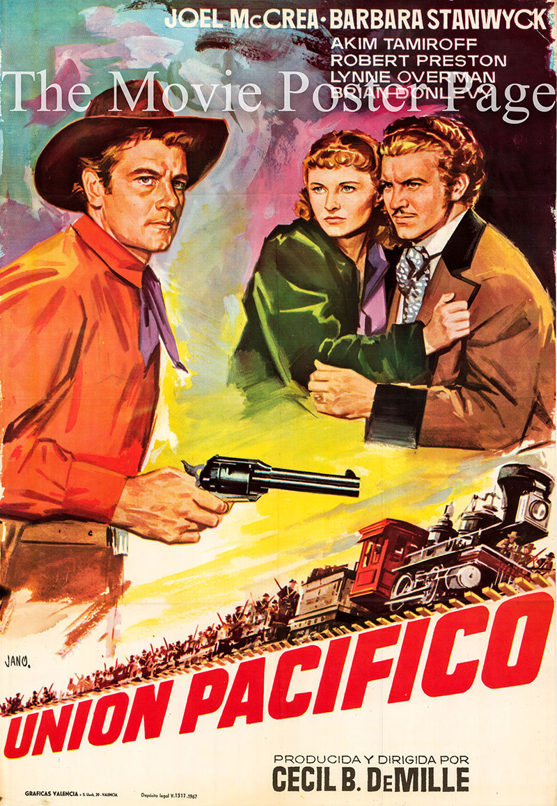 Pictured is a 1967 Spanish rerelease of the 1939 Cecil B. DeMille film Union Pacific starring Barbara Stanwyck and Joel McCrea.