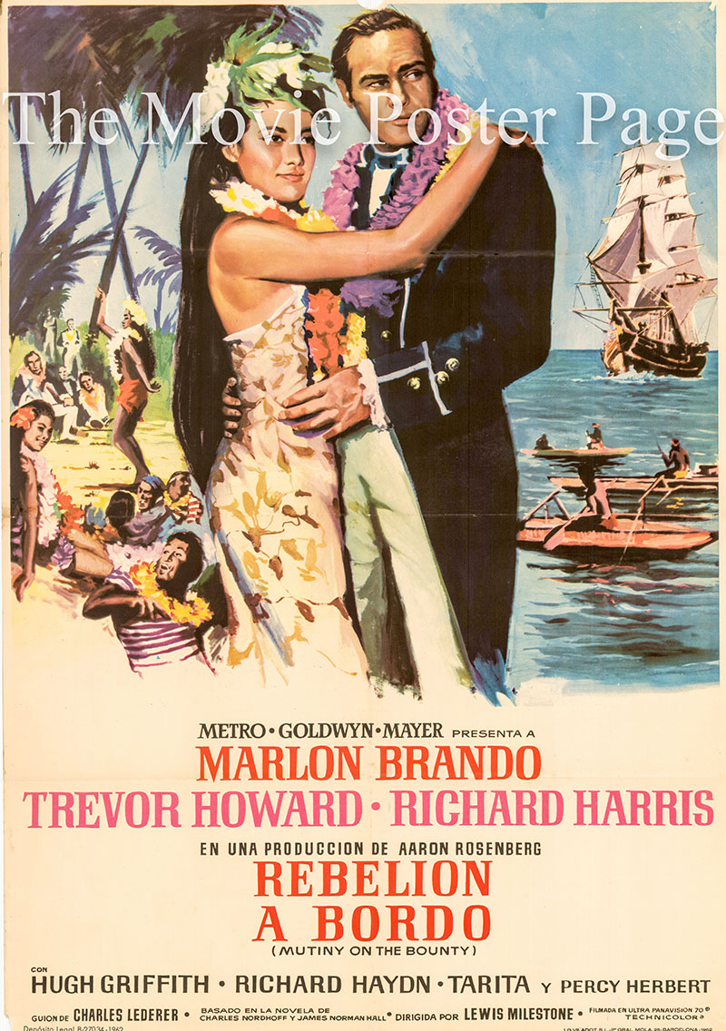 Pictured is a Spanish one-sheet poster for the 1962 Lewis Milestone film Mutiny on the Bounty starring Marlon Brando as First Lieutenant Fletcher Christian.
