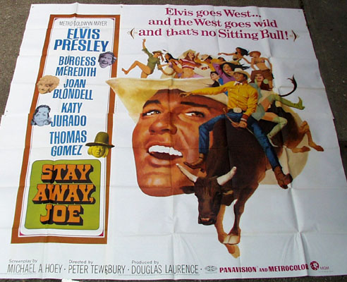 Pictured is a US six-sheet poster for the 1968 Peter Tewksbury film Stay Away Joe starring Elvis Presley as Joe.