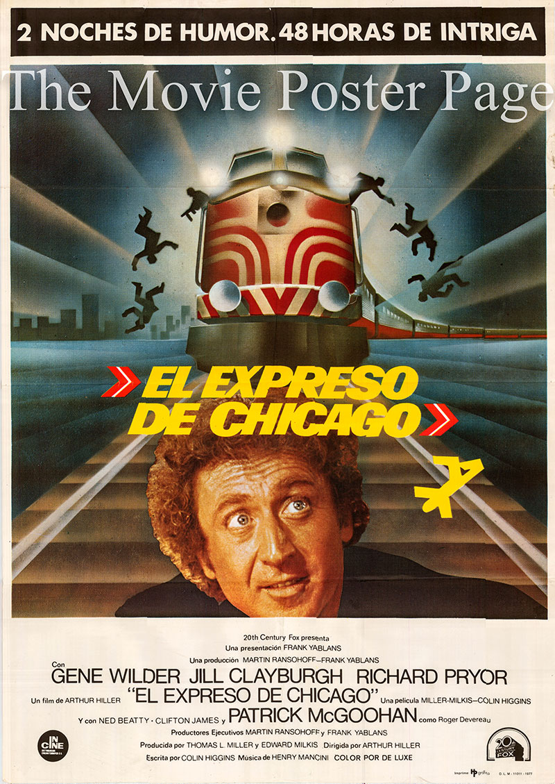 Pictured is a Spanish one-sheet poster for the 1976 Arthur Hiller film Silver Streak starring Gene Wilder as George Caldwell.