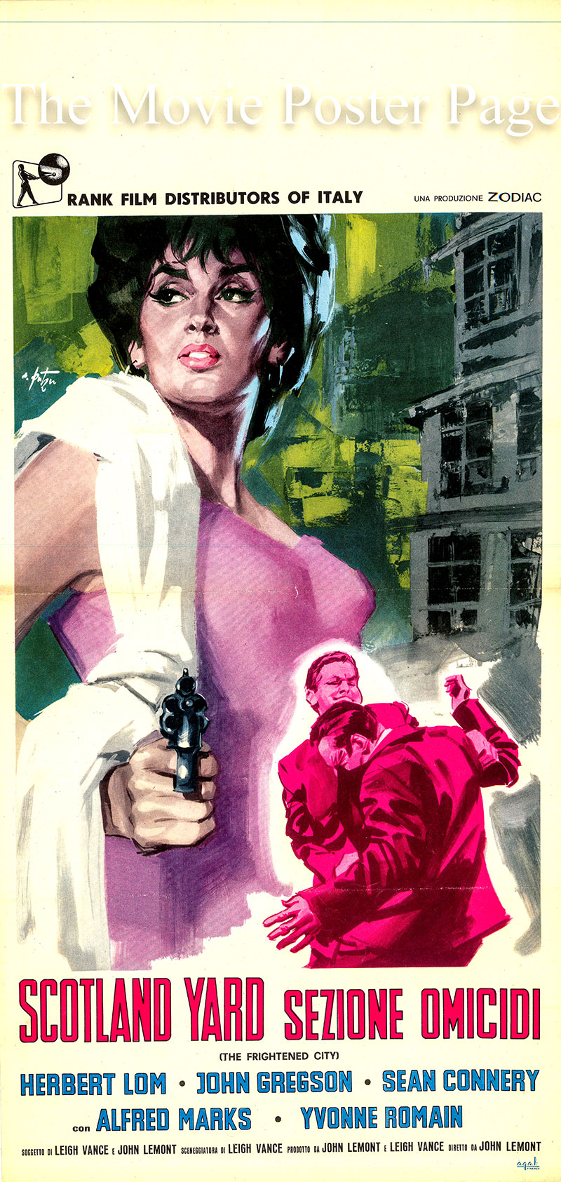 Pictured is an Italian locandina poster for the 1961 John Lemont film <i>Frightened City</i> based on a story by Leigh Vance and John Lemont, screenplay by Leigh Vance and starring Sean Connery as Paddy Demion.