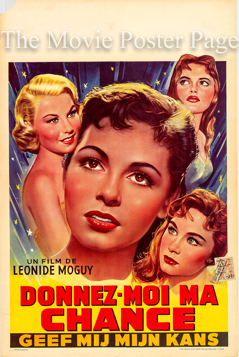 Pictured is a Belgian promotional poster poster for the 1957 Leonide Moguy film Give Me My Chance.