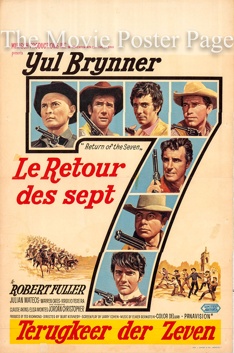 Pictured is a Belgian promotional poster for the 1966 Burt Kennedy film Return of the Seven starring Yul Brynner.
