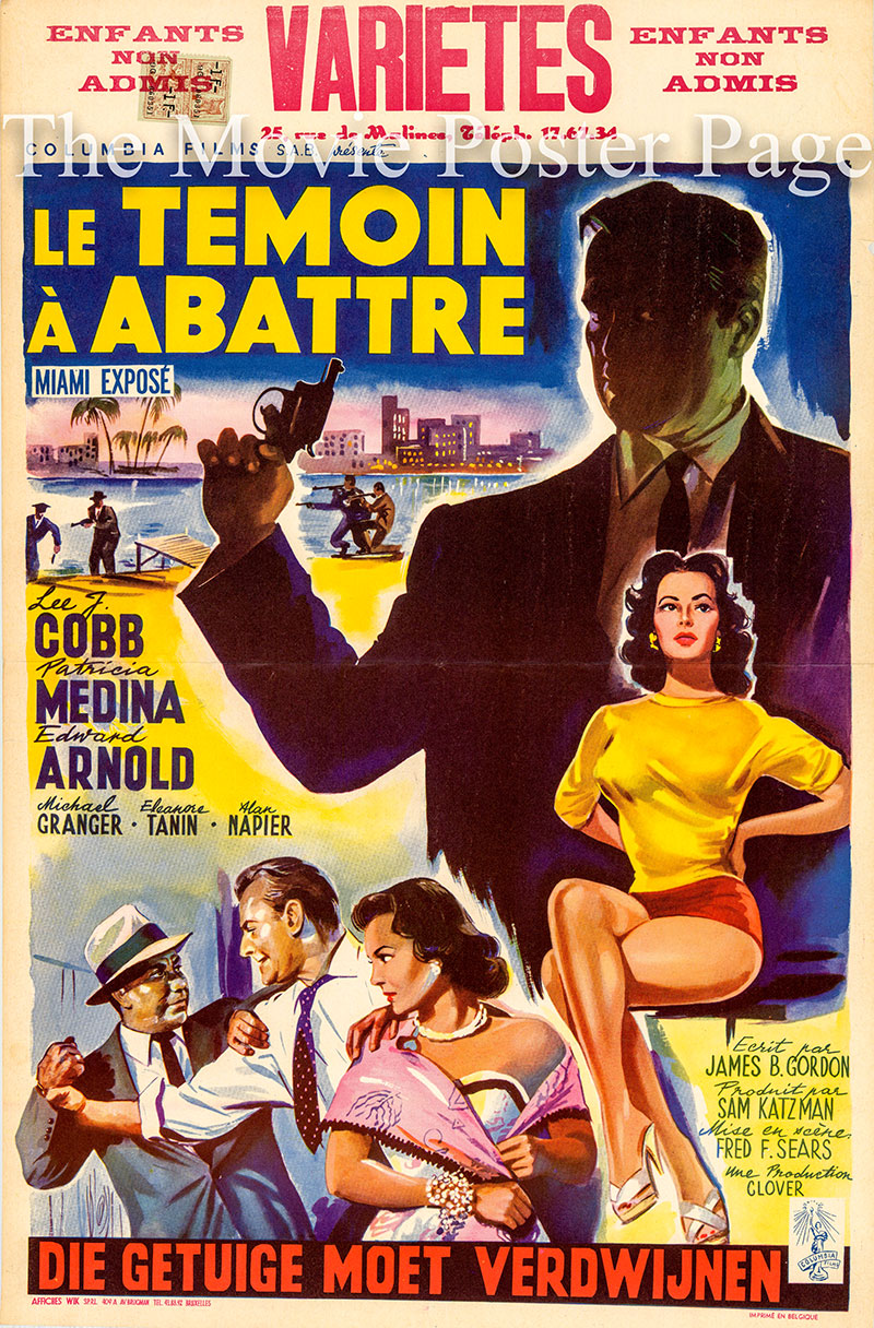 Pictured is a Belgian poster for the 1956 Fred F. Sears film Miami Expose starring Lee J. Cobb as Lt. Barton Scott.