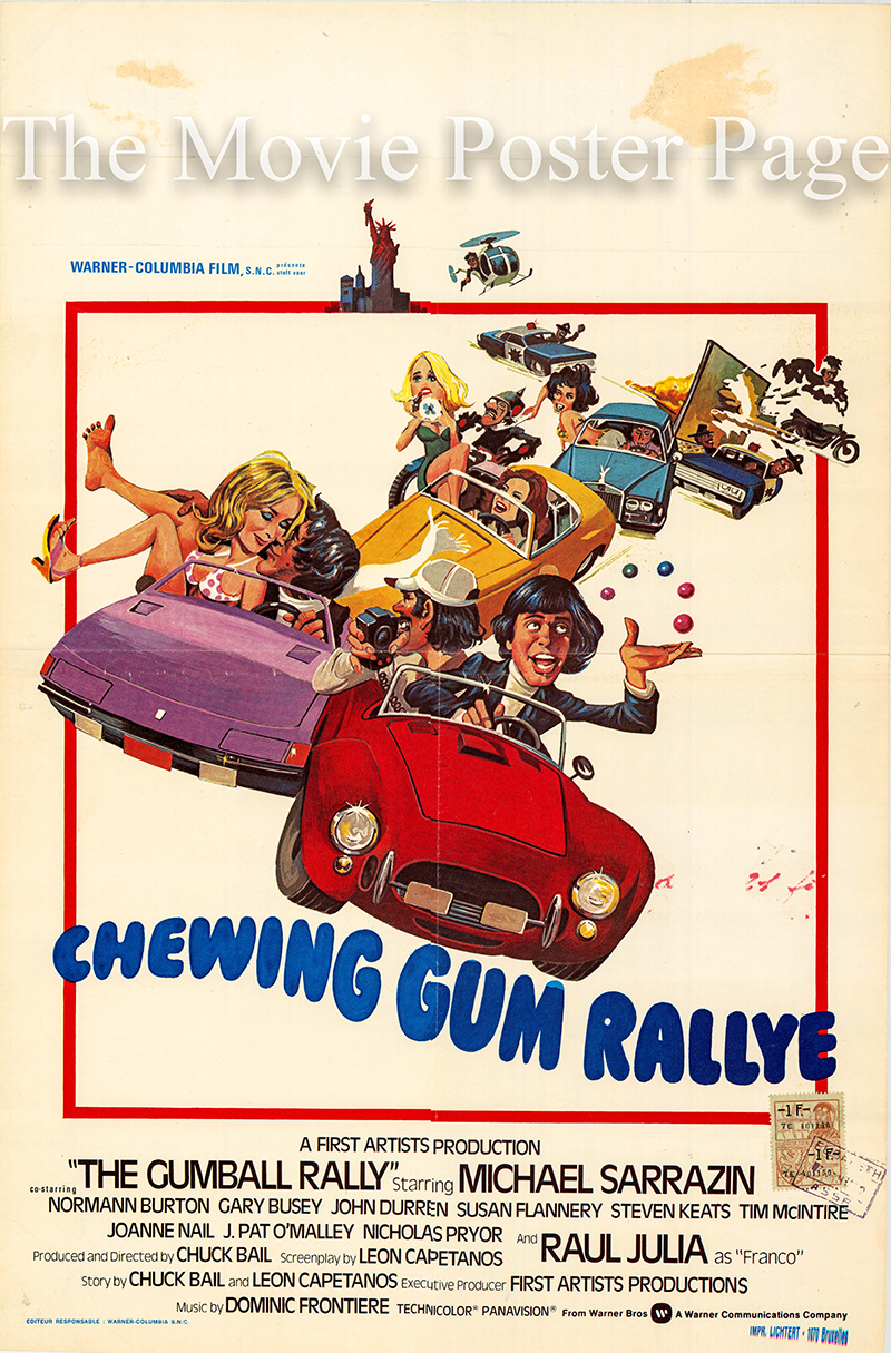 Pictured is a Belgian promotional poster for the 1978 Chuck Bail film Gumball Rally starring Michael Sarrain.