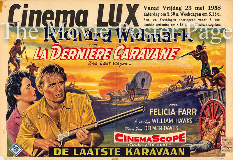 Pictured is a Belgian promotional poster for the 1956 Delmer Daves film The Last Wagon starring Richard Widmark.