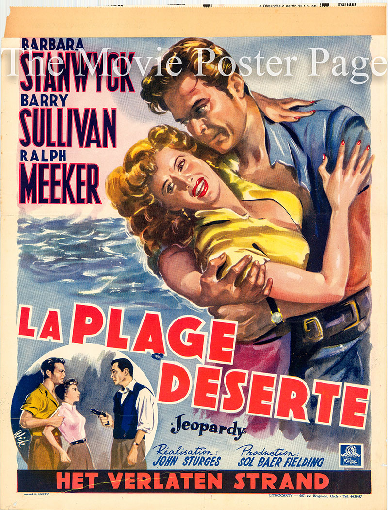 Pictured is a Belgian promotional poster for the 1953 John Sturges film Jeopardy starring Barbara Stanwyck.
