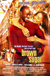 Pictured is a US one-sheet promotional poster for the 2002 Rick Famnuyiwa film Brown Sugar starring Taye Diggs.