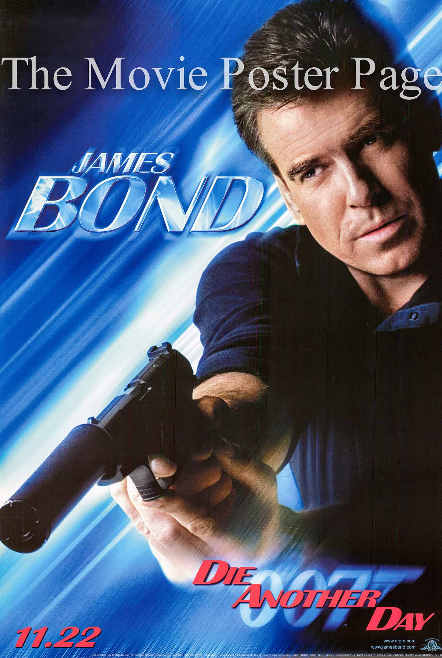 Pictured is a James Bond character advance one-sheet poster made to promote the 2002 Lee Tamahori film Die another Day starring Pierce Brosnan as James Bond.