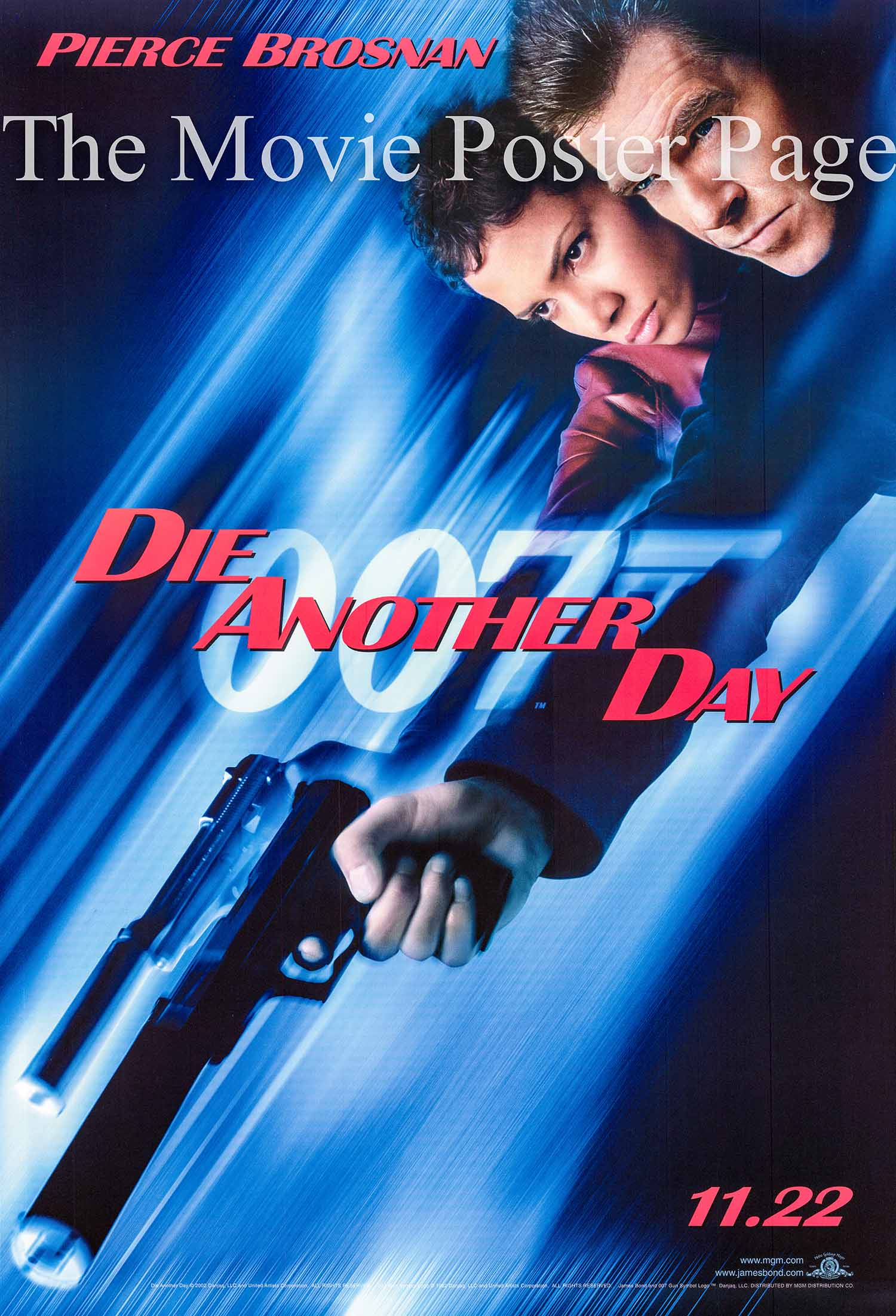 Pictured is a style B advance one-sheet poster made to promote the 2002 Lee Tamahori film Die another Day starring Pierce Brosnan as James Bond.