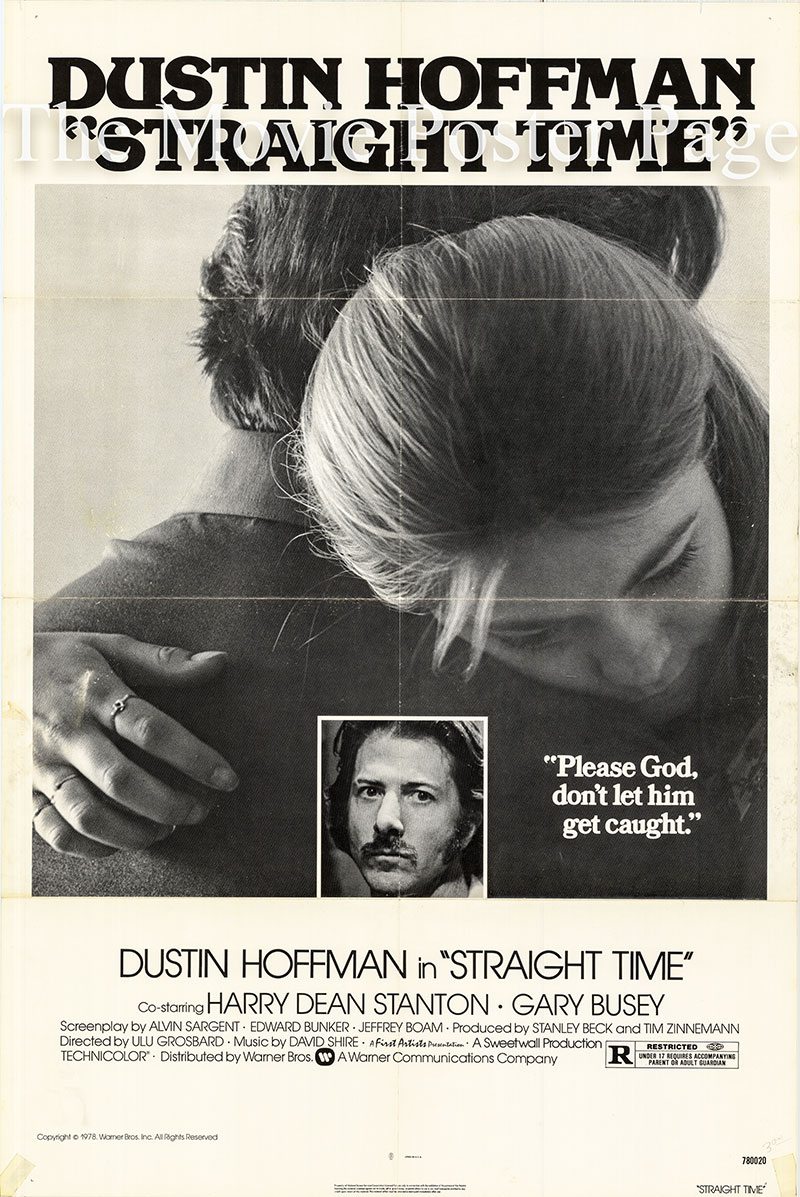 Pictured is a US one-sheet poster for the 1978 Ulu Grosbard film Straight Time starring Dustin Hoffman as Max Dembo.