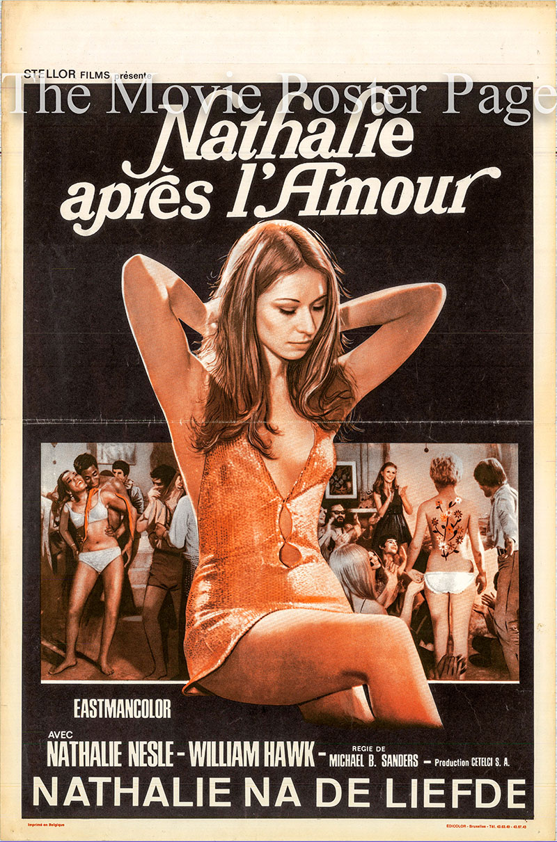 Pictured is a Belgian promotional poster for the 1969 Michael B. Sanders film Nathalie apres l'Amour starring Nathalie Nesle as Nathalie.