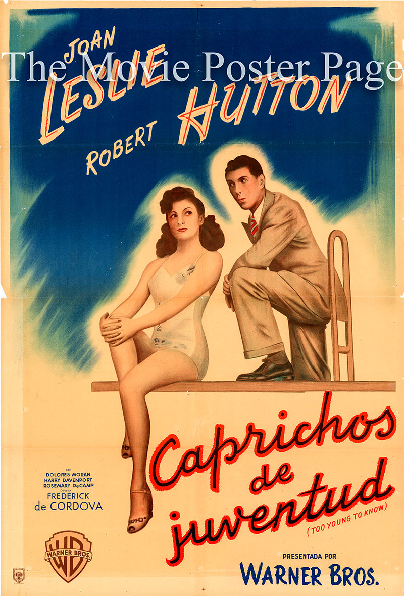 This is an Argentine one-sheet poster for the 1945 Frederick De Cordova film Too Young to Know starring Joan Leslie as Sally Sawyer.