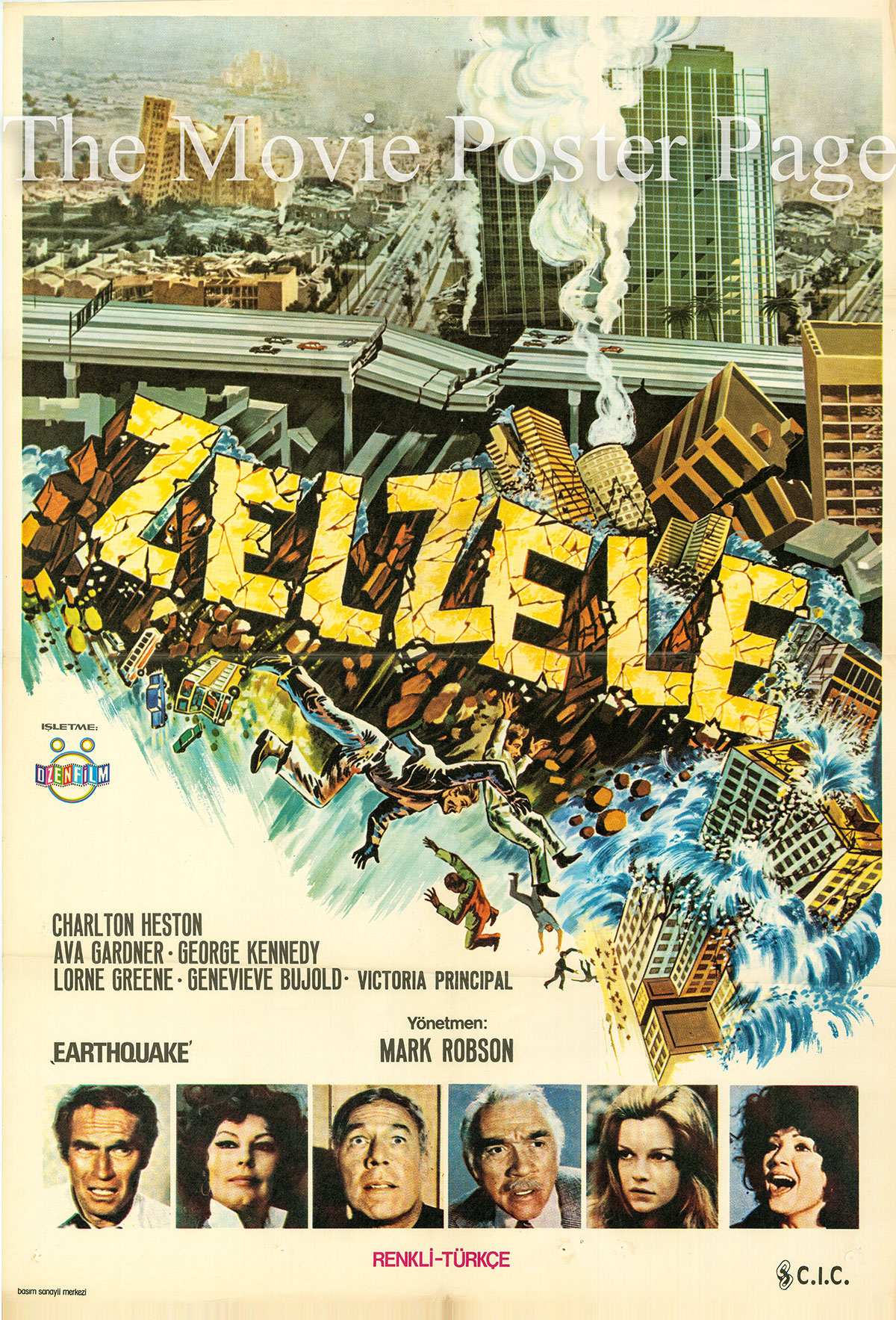 Pictured is a Turkish one-sheet poster forthe 1974 Mark Robson film Earthquake starring Charlton Heston as Stewart Graff.