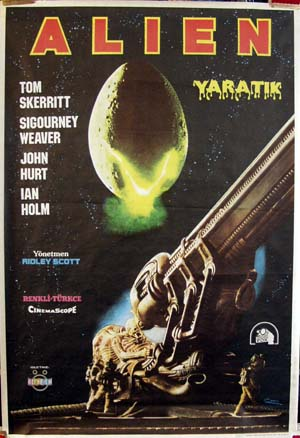 Pictured is a Turkish promotional poster for the 1979 Ridley Scott film Alien starring Sigourney Weaver.