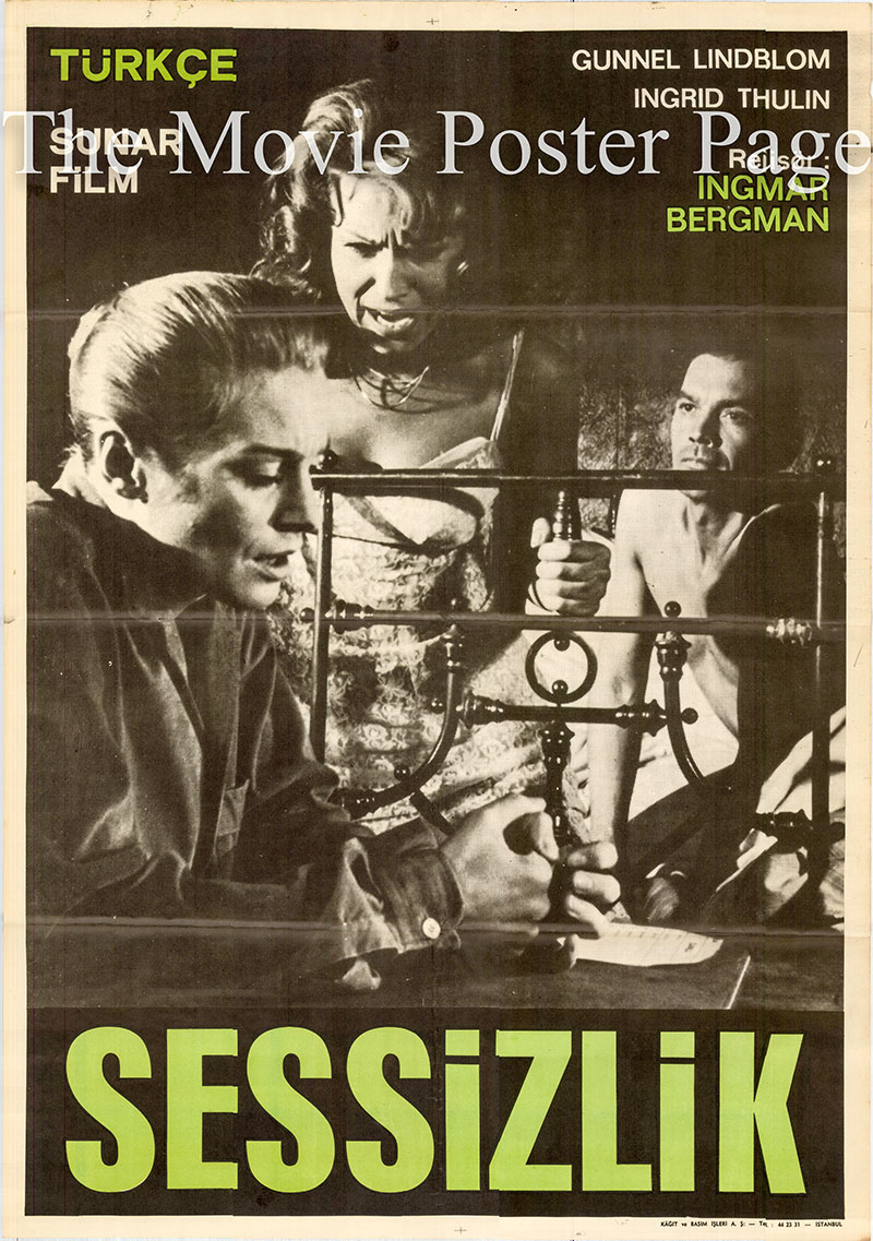 Pictured is a Turkish one-sheet poster for the 1963 Ingmar Bergman film The Silence starring Ingrid Thulin as Ester.