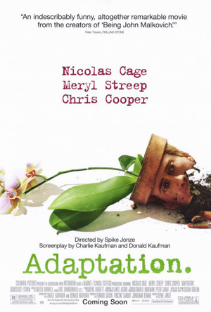 Pictured is a US promotional poster for the 2002 Spike Jonze film Adaptation starring Nicholas Cage, Meryl Streep and Chris Cooper.