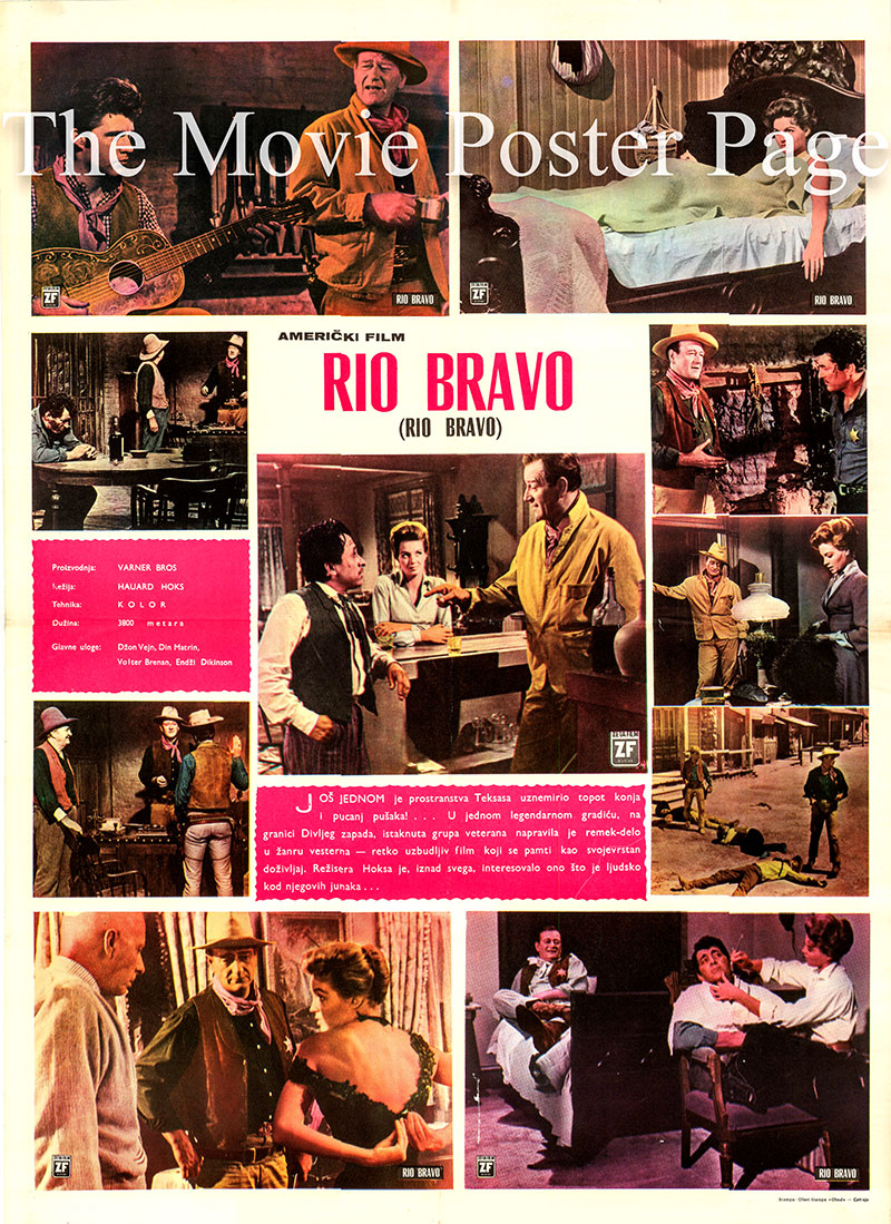 Pictured is a Yugoslavian poster for the 1960 Howard Hwaks film Rio Bravo starring John Wayne as Sheriff John T. Chance.
