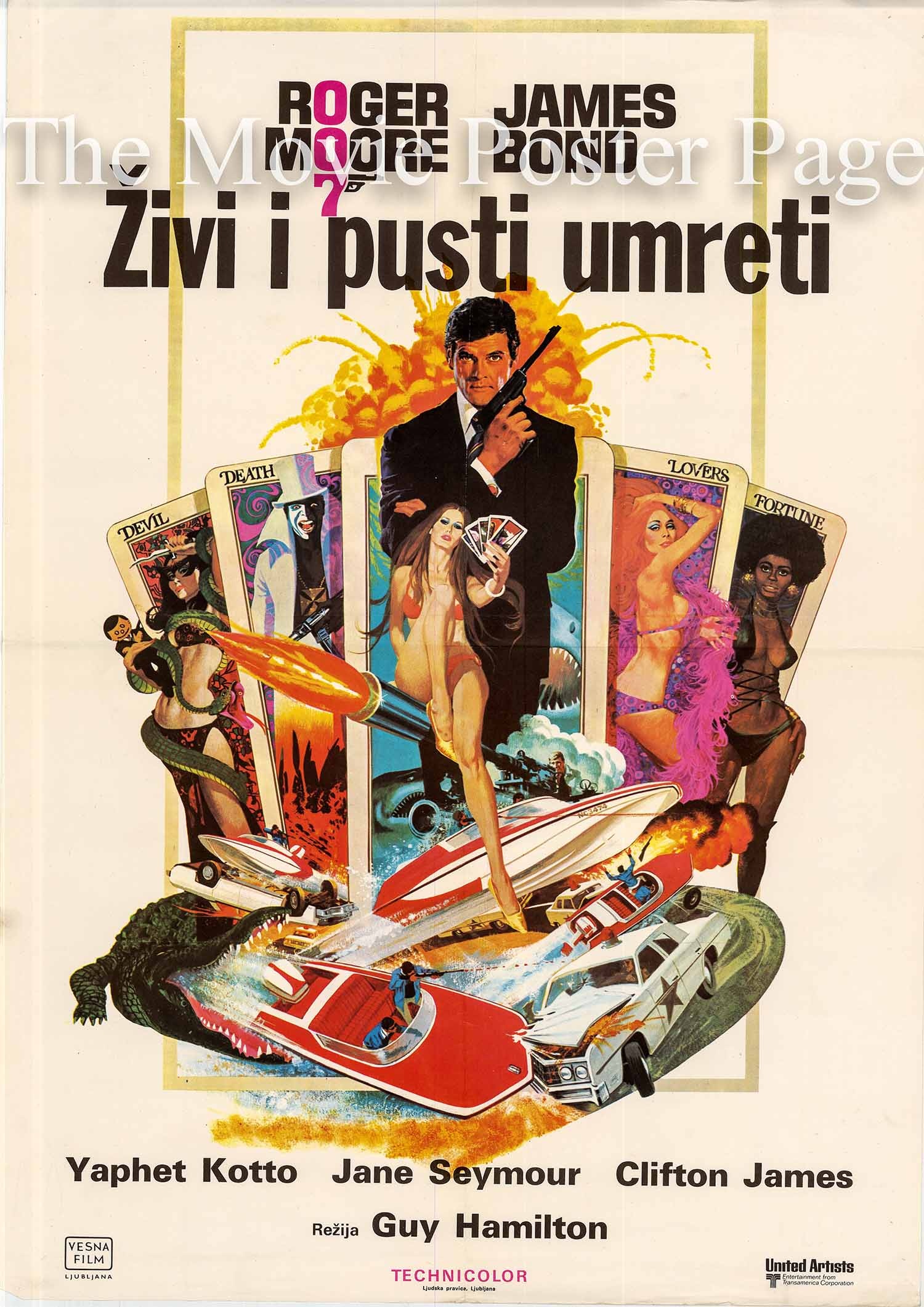 Pictured is a Yugoslavian promotional poster for the 1973 Guy Hamilton film Live and Let Die starring Roger Moore as James Bond