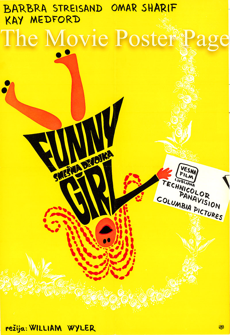 Pictured is a Yugoslavian poster for the 1969 William Wyler film Funny Girl starring Barbra Streisand as Fanny Brice.
