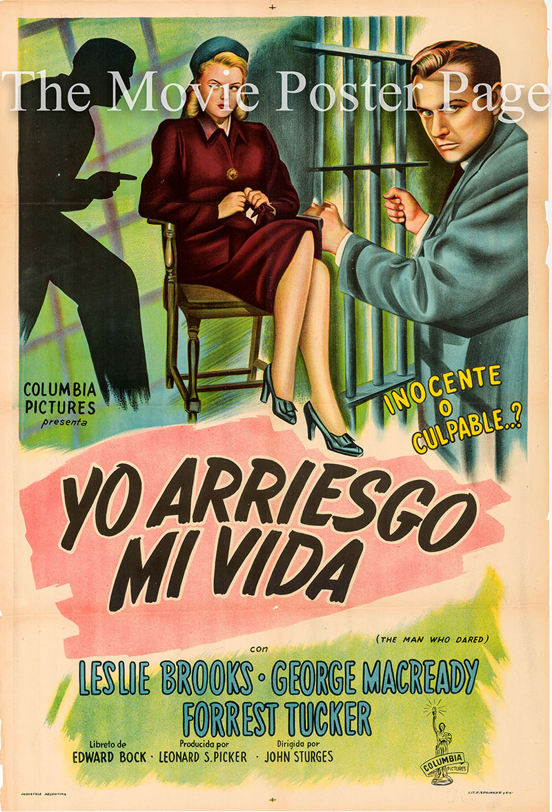 Pictured is an Argentine promotional poster for the 1946 John Sturges film The Man Who Dared starring Leslie Brooks as Lorna Claibourne.