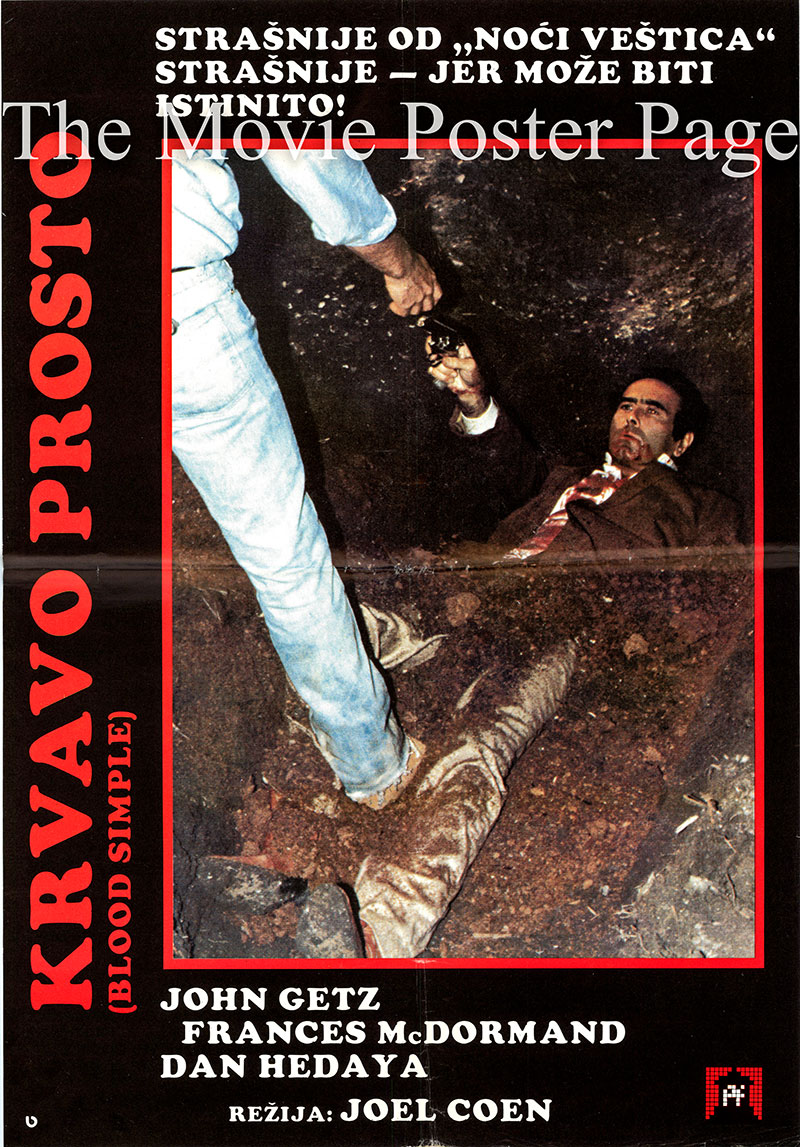 Pictured is a Yugoslavian poster for the 1984 Coen Brothers film Blood Simple starring John Getz as Ray.
