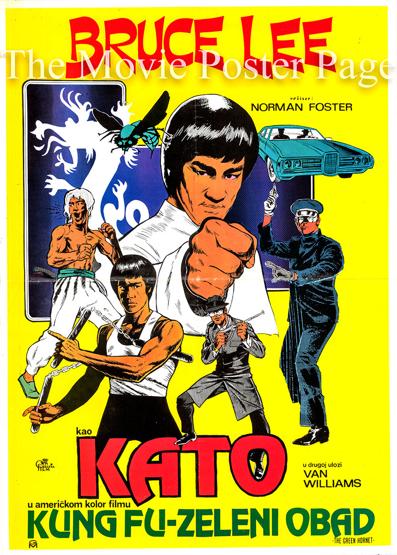 Pictured is a Yugoslavian poster for the 1974 William Beaudine, Norman Foster and E. Darrell Hallenbeck TV film The Green Hornet starring Bruce Lee as Kato.