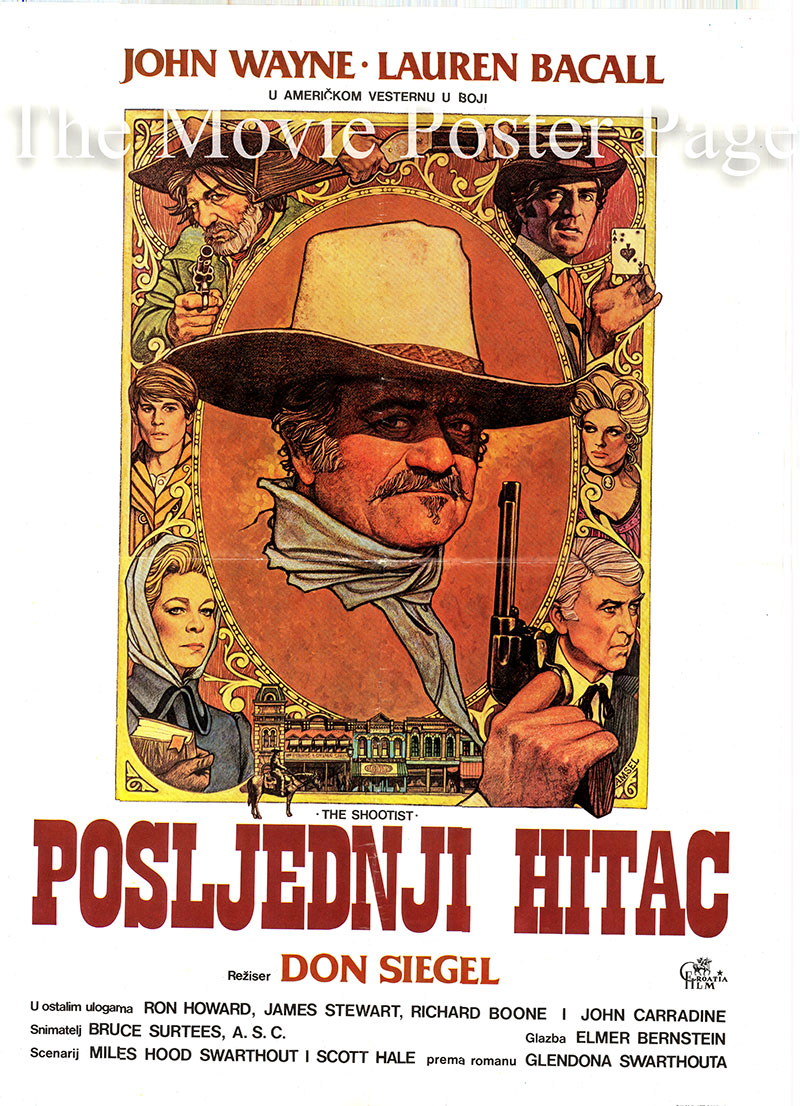 Pictured is a Yugoslavian promotional poster for the 1976 Don Siegel film The Shootist starring John Wayne.