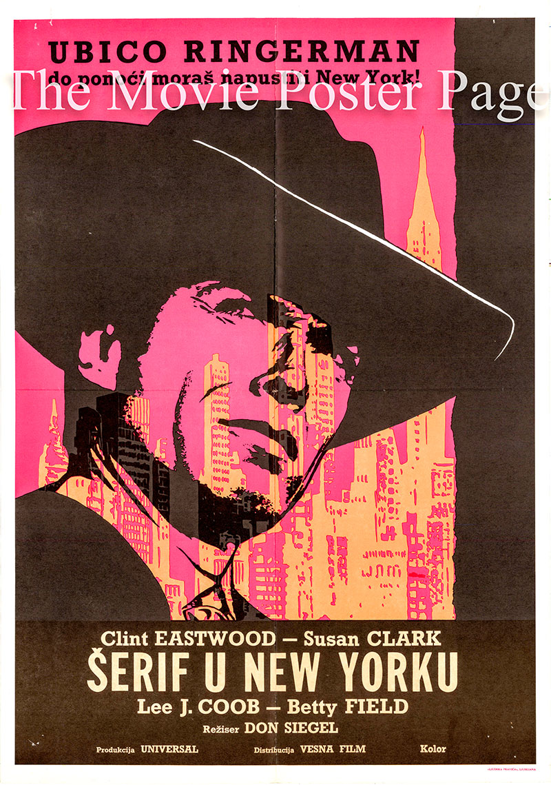 Pictured is a Yugoslavian promotional poster for the 1968 Don Siegel film Coogan's Bluff starring Clint Eastwood.