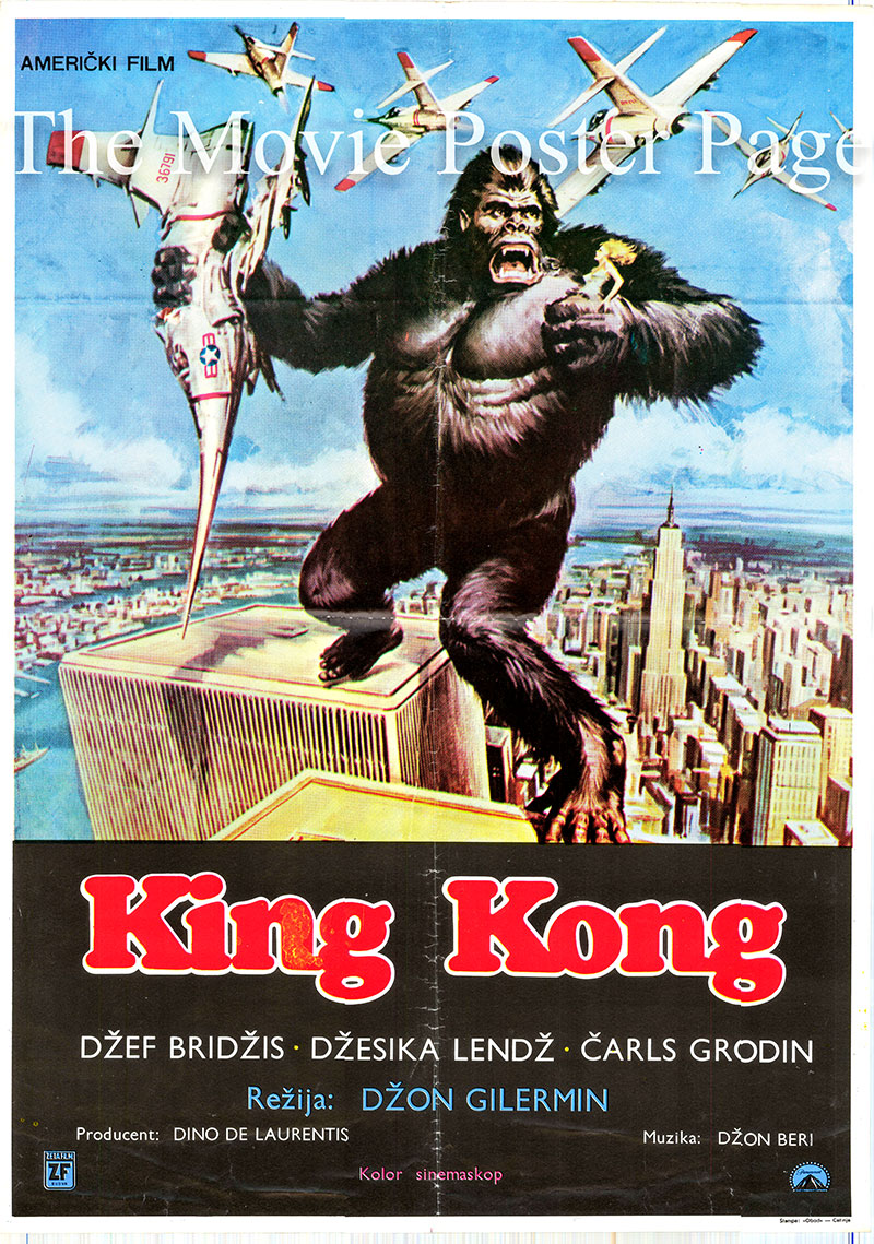 Pictured is a Yugoslavian poster for the 1976 John Guillermin film King Kong starring Jeff Bridges and Jessica Lange.