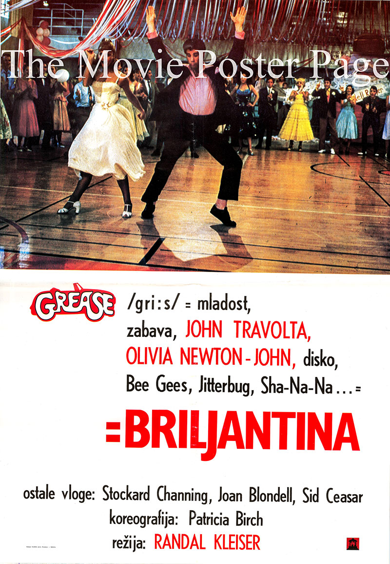 Pictured is a Yugoslavian poster for the 1978 Randal Kleiser film Grease starring John Travolta as Danny Zuko.
