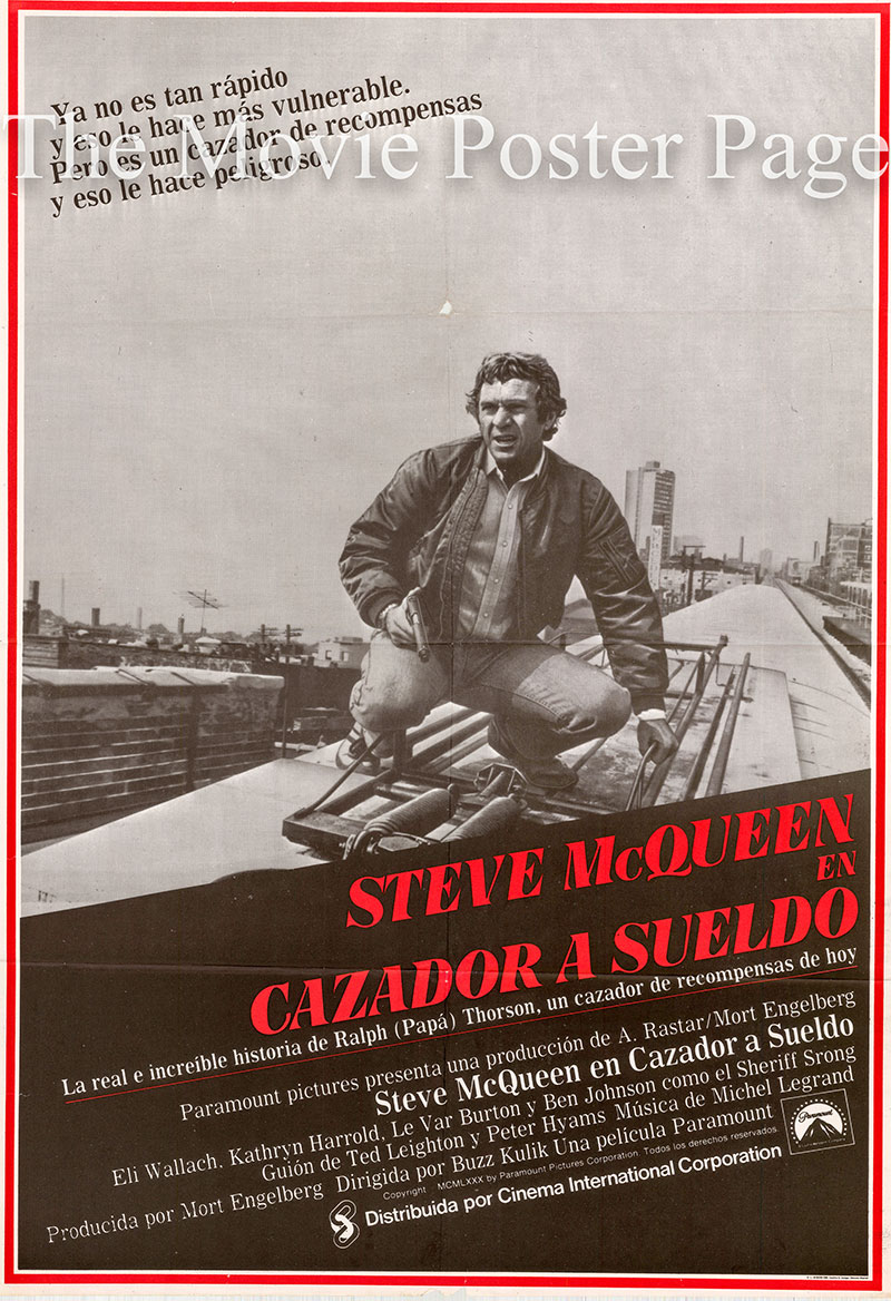 Pictured is a Spanish promotional poster for the 1980 Buzz Kulik film The Hunter starring Steve McQueen.
