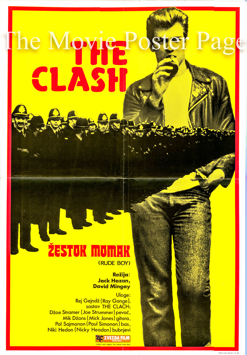 Pictured is a Yugoslavian poster for the 1980 Jack Hazan and David Mingay film Rude Boy starring The Clash.