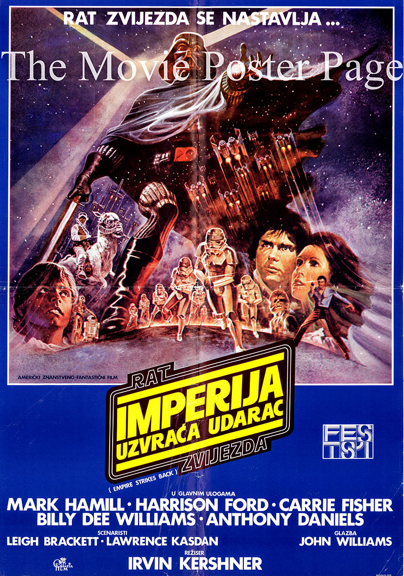 Pictured is a Yugoslavian poster for the 1980 Irvin Kershner film The Empire Strikes Back based on a story by George Lucas, screenplay by Leigh Brackett and Lawrence Kasdan and starring Mark Hamill as Luke Skywalker.
