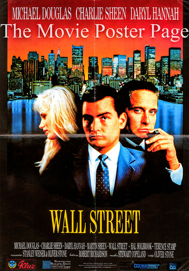 Pictured is a Yugoslavian poster for the 1987 Oliver Stone film Wall Street starring Charlie Sheen as Bud Fox.