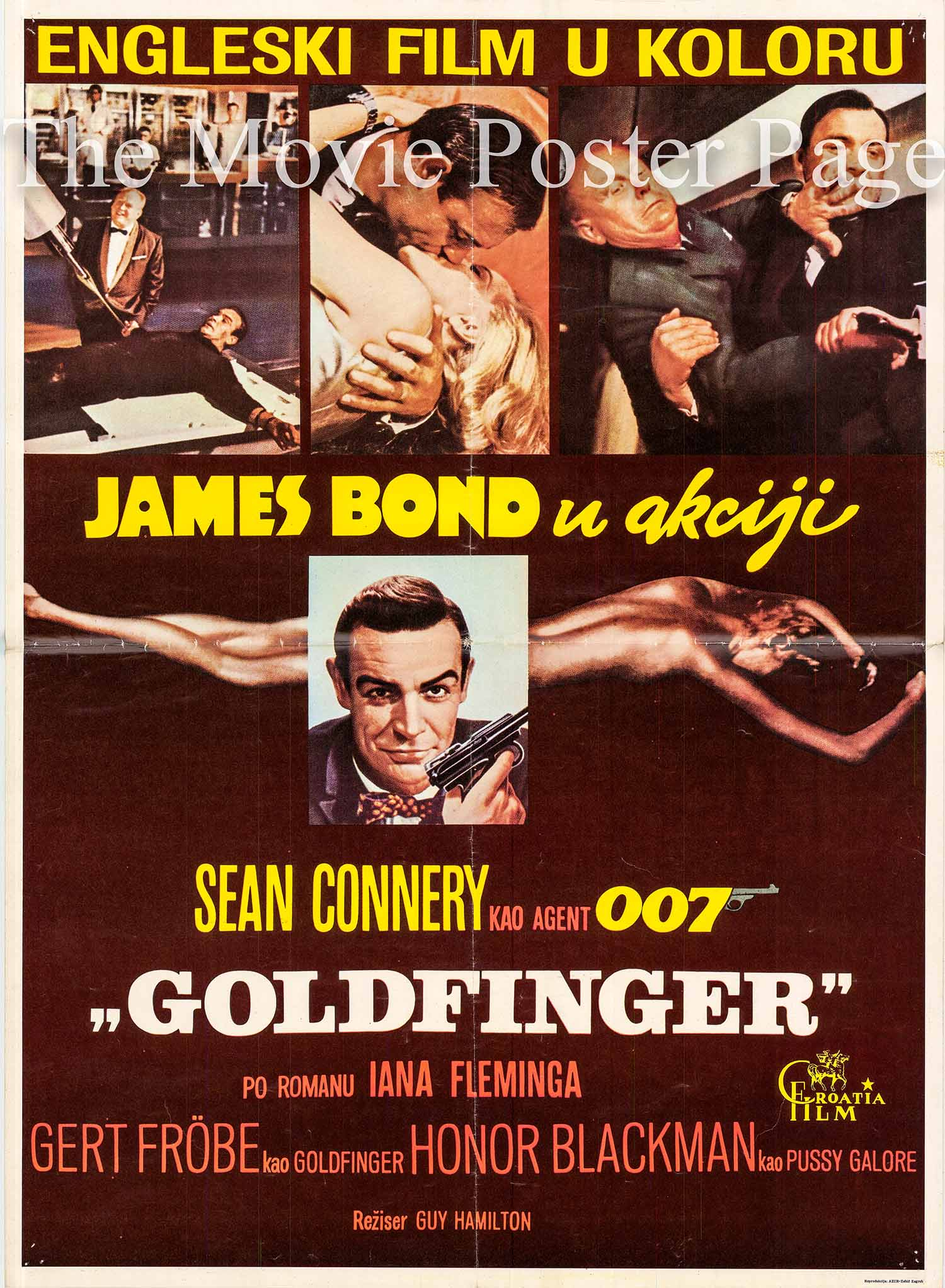 Pictured is a Yugoslavian promotional poster for the 1965 Guy Hamilton film Goldfinger starring Sean Connery as James Bond.