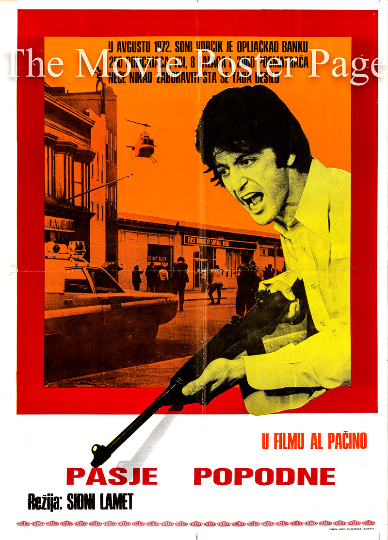 This is a Yugoslavian poster for the 1975 Sidney Lumet film <i>Dog Day Afternoon</i> based oon a screenplay	by Frank Pierson and starring Al Pacino as Sonny.