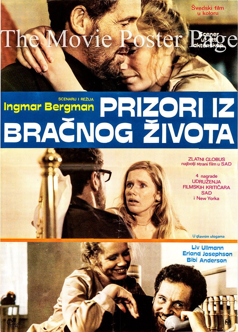 Pictured is a Yugoslavian poster for the 1974 Ingmar Bergman film Scenes from a Marriage starring Liv Ullmann as Marianne.