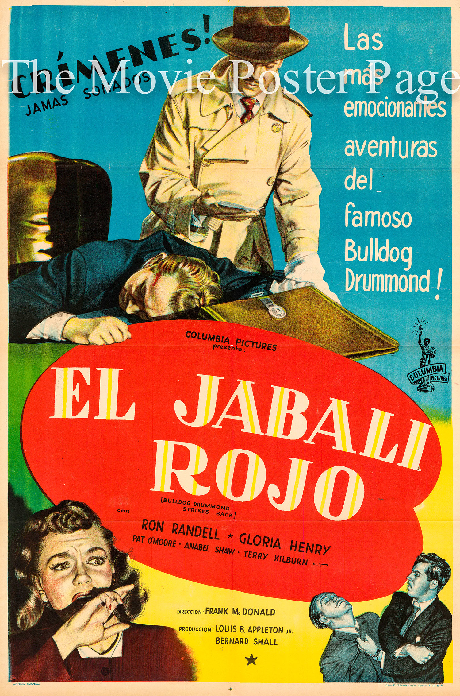 Pictured is an Argentine promotional poster for the 1947 Frank McDonald film Bulldog Drummond Strikes Back, starring Ron Randell as Bulldog Drummond.