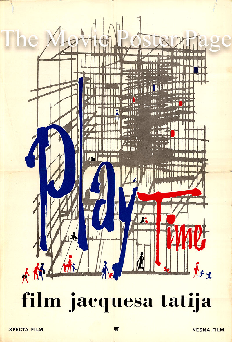 Pictured is a Yugoslavian poster for the 1967 Jacques Tati film Playtime starring Jacques Tati as Monsieur Hulot.