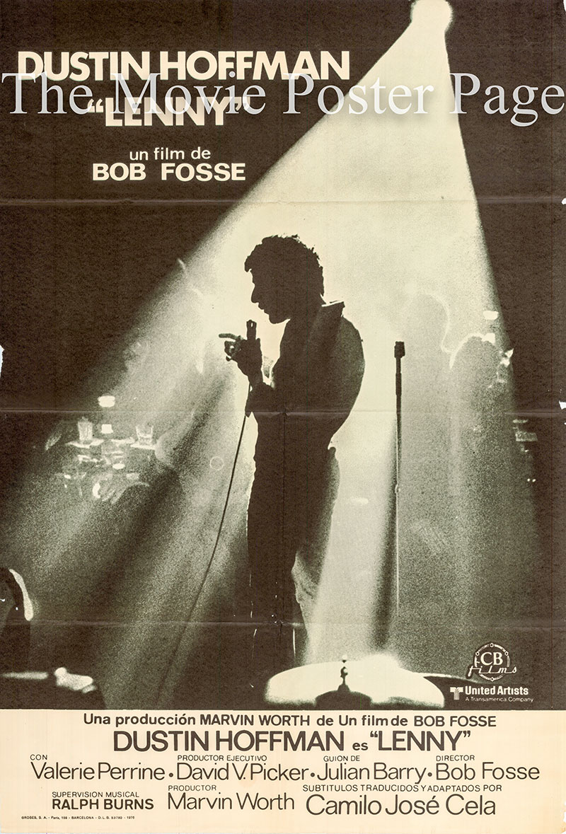Pictured is a Spanish promotional poster for a 1976 rerelease of the 1974 Bob Fosse film Lenny starring Dustin Hoffman.