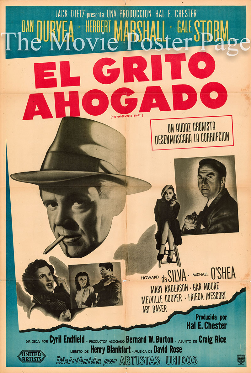 Pictured is an Argentine one-sheet poster for the 1950 Cy Endfield film The underworld Story starring Dan Duryea as Mike Reese.