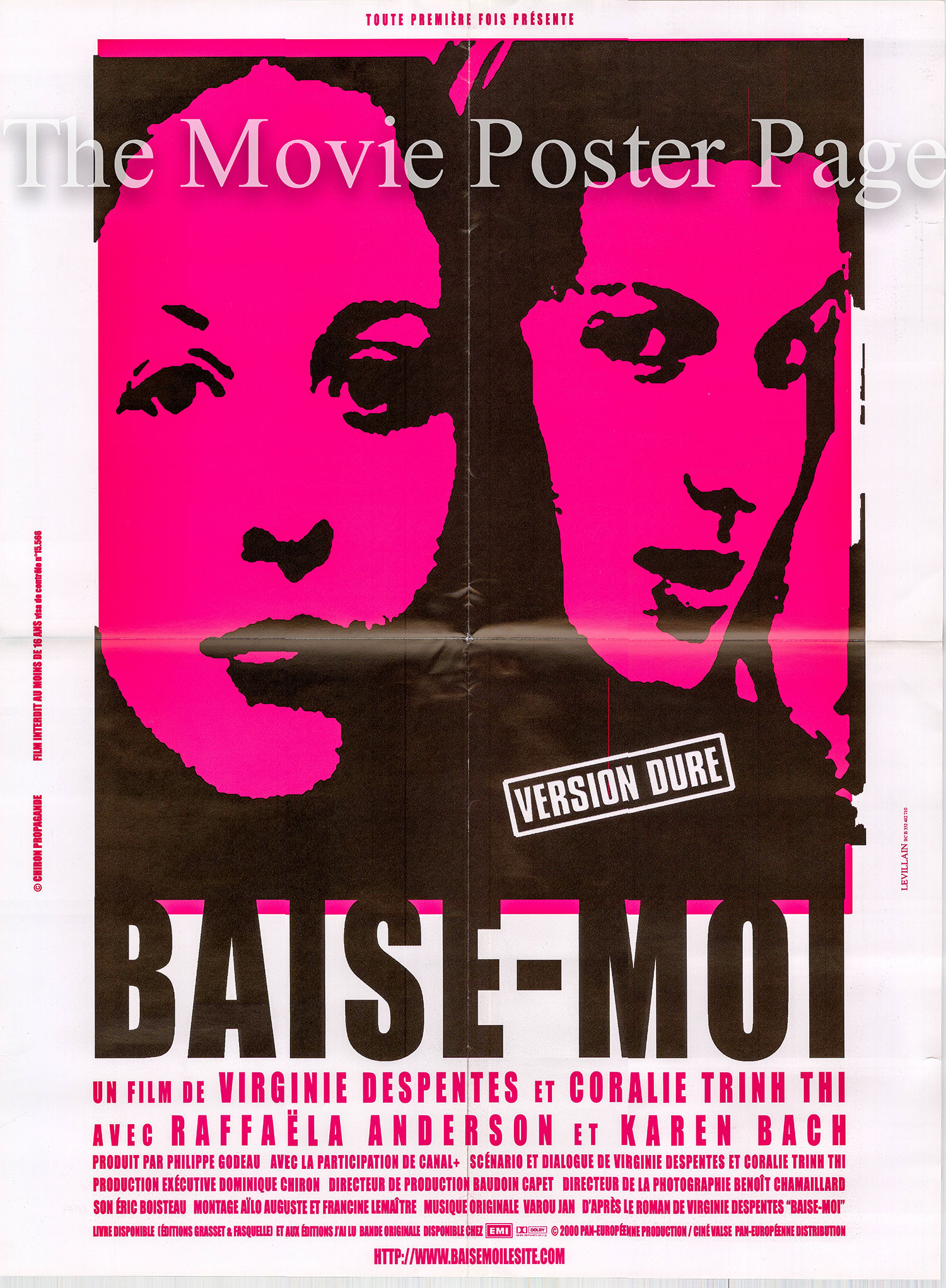 Pictured is a French promotional poster for the 2000 Virginia Despentes and Coralie Trinh Thi film Baise-Moi starring Karen Lancaume.