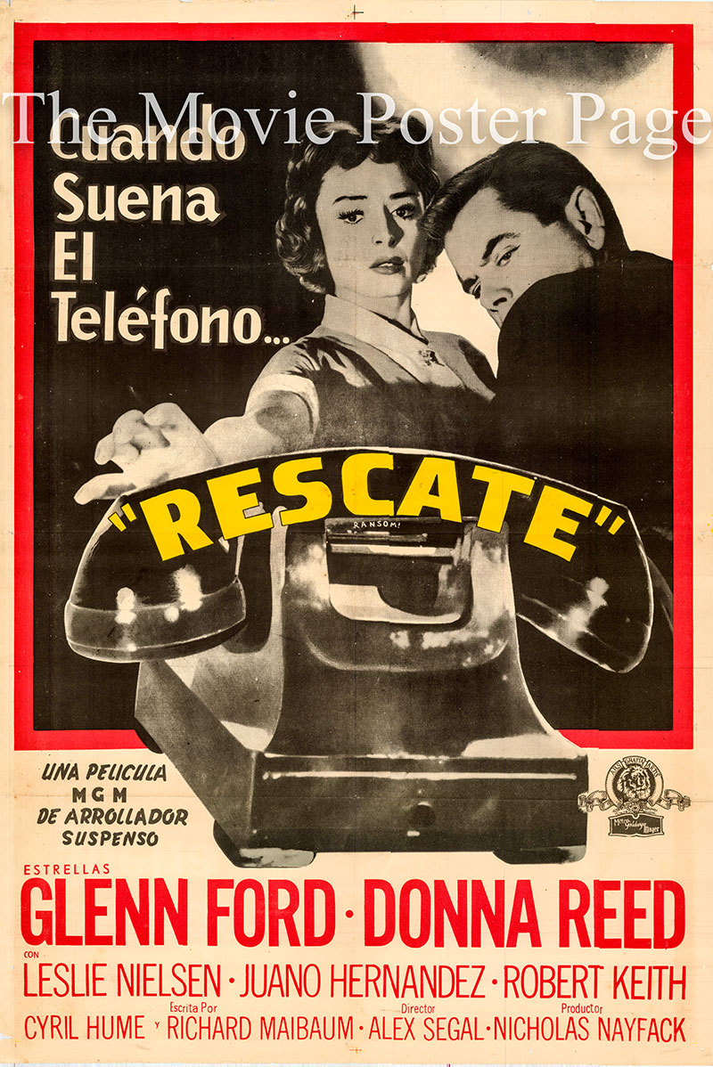 Pictured is an Argentine one-sheet poster for the 1956 Alex Segal film Ranson starring Glenn Ford as Dave Stannard.